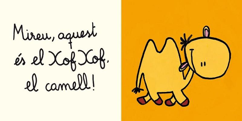 Xof Xof, el camell