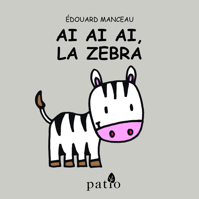 Ai Ai Ai, la zebra