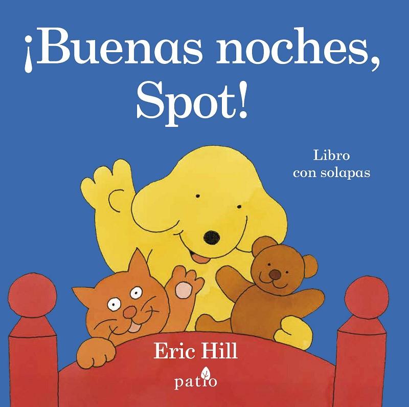 ¡Buenas noches, Spot!