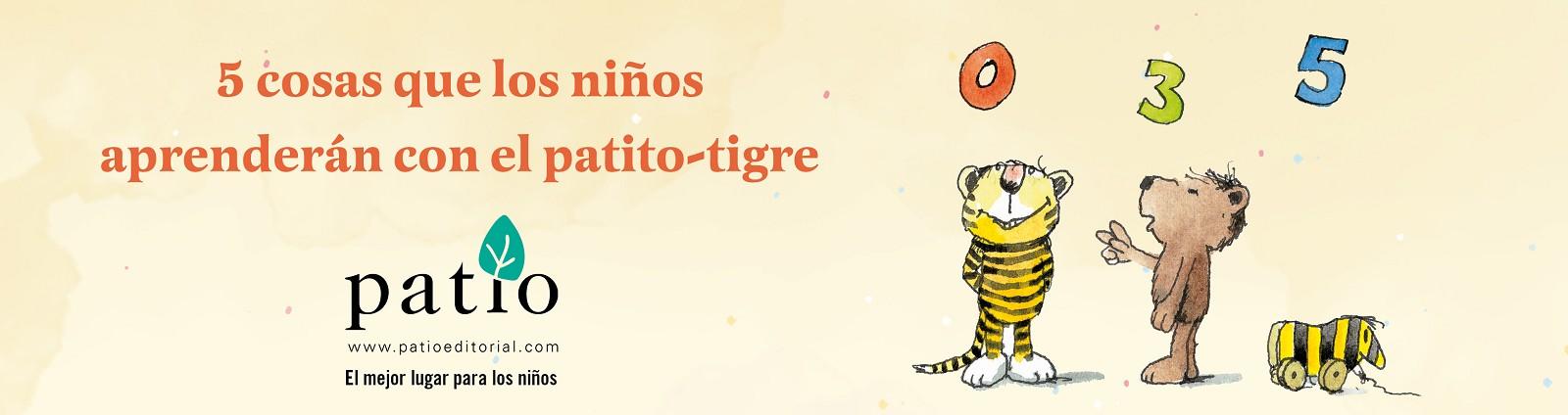5 cosas que aprenderan con patito-tigre